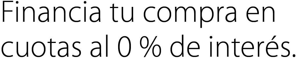 Financia tu compra en cuotas al 0% de interés